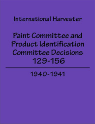 International Harvester - Paint Committee and Product Identification Committee Decisions 129-156, 1940-1941