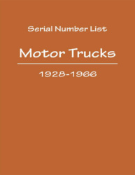 International Harvester Truck Serial Number List - 1928 to 1966
